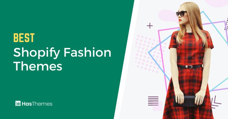 Shopify Fashion Themes